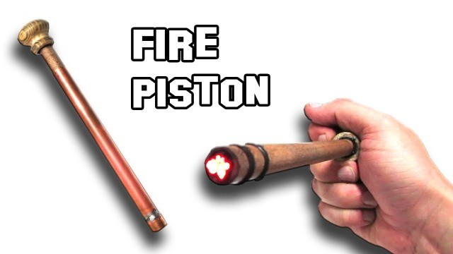 This Super Handy Fire Piston Is Perfect For When You're Buggin Out; You Won't Believe How Easy They Are To Make
